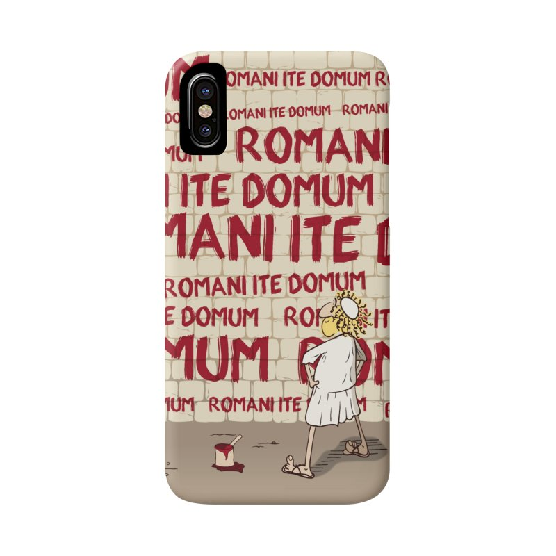 ROMANI ITE DOMUM Accessories Phone Case by ikado's Artist Shop