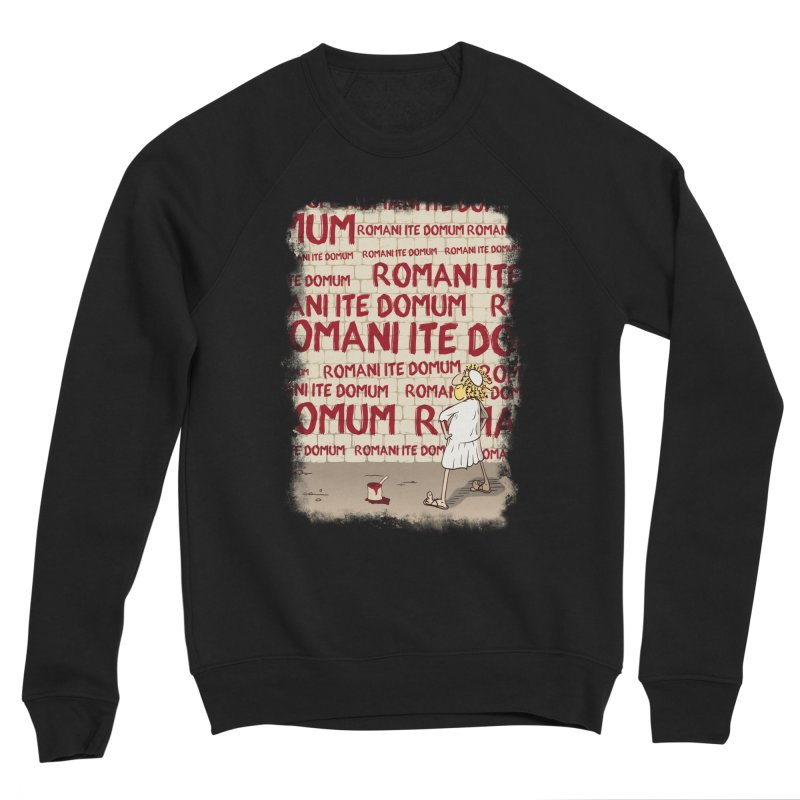 ROMANI ITE DOMUM Men's Sponge Fleece Sweatshirt by ikado's Artist Shop