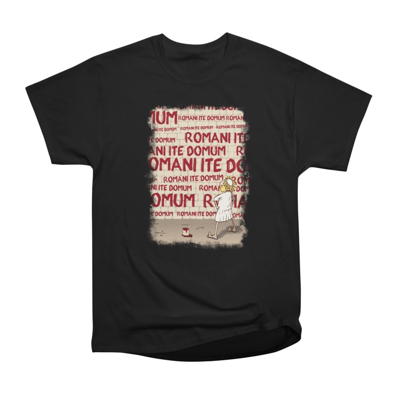 ROMANI ITE DOMUM Men's Heavyweight T-Shirt by ikado's Artist Shop