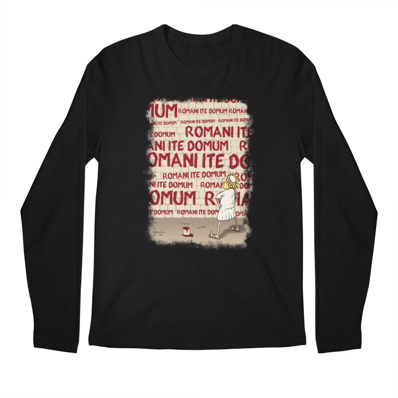 ROMANI ITE DOMUM Men's Regular Longsleeve T-Shirt by ikado's Artist Shop