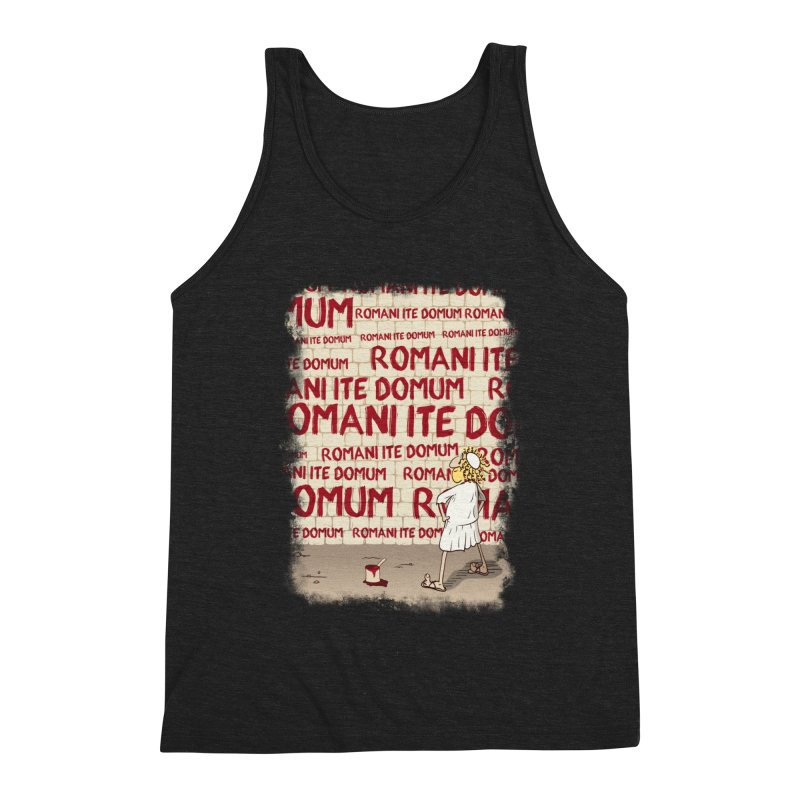 ROMANI ITE DOMUM Men's Triblend Tank by ikado's Artist Shop