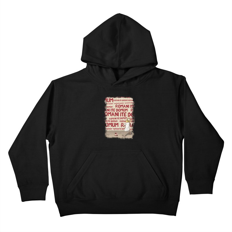 ROMANI ITE DOMUM Kids Pullover Hoody by ikado's Artist Shop