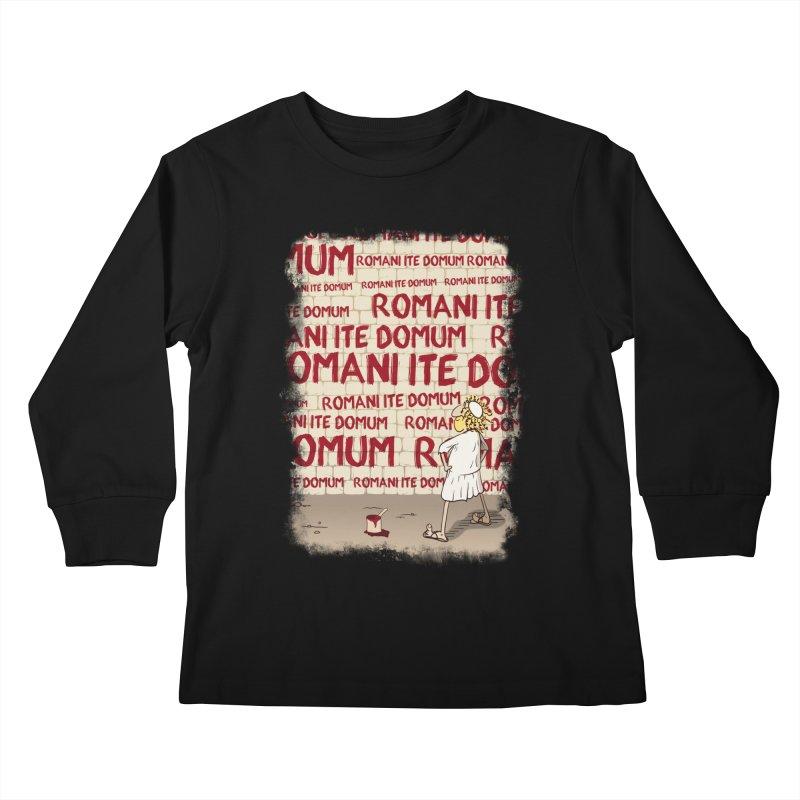 ROMANI ITE DOMUM Kids Longsleeve T-Shirt by ikado's Artist Shop