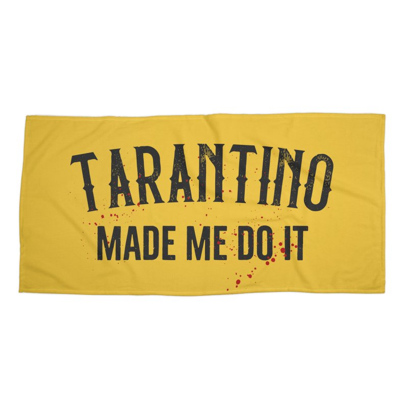 Tarantino made me do it Accessories Beach Towel by ikado's Artist Shop
