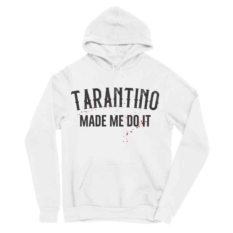 Tarantino made me do it Men's Sponge Fleece Pullover Hoody by ikado's Artist Shop