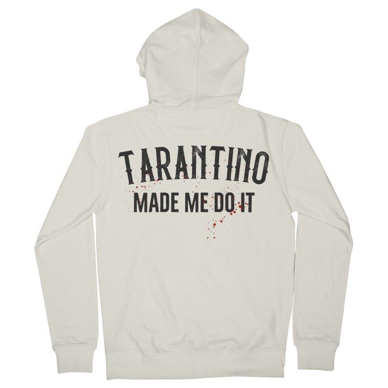 Tarantino made me do it Men's French Terry Zip-Up Hoody by ikado's Artist Shop