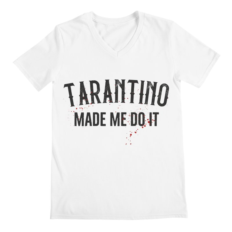 Tarantino made me do it Men's Regular V-Neck by ikado's Artist Shop