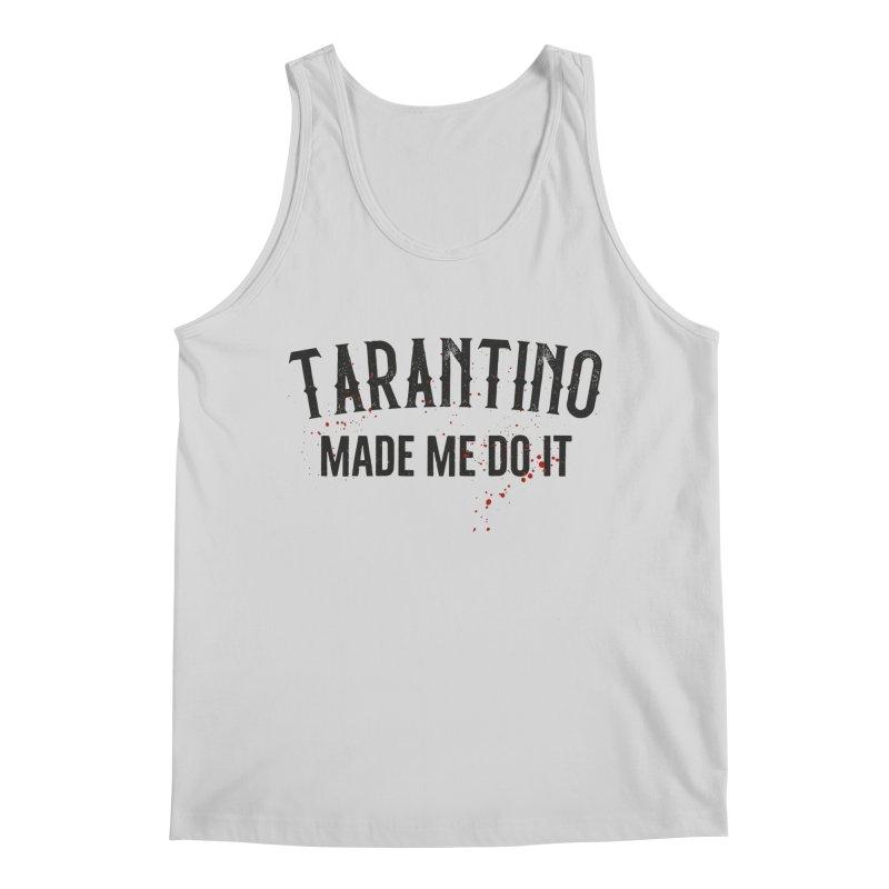 Tarantino made me do it Men's Regular Tank by ikado's Artist Shop