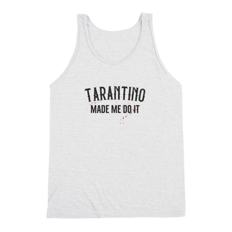 Tarantino made me do it Men's Triblend Tank by ikado's Artist Shop