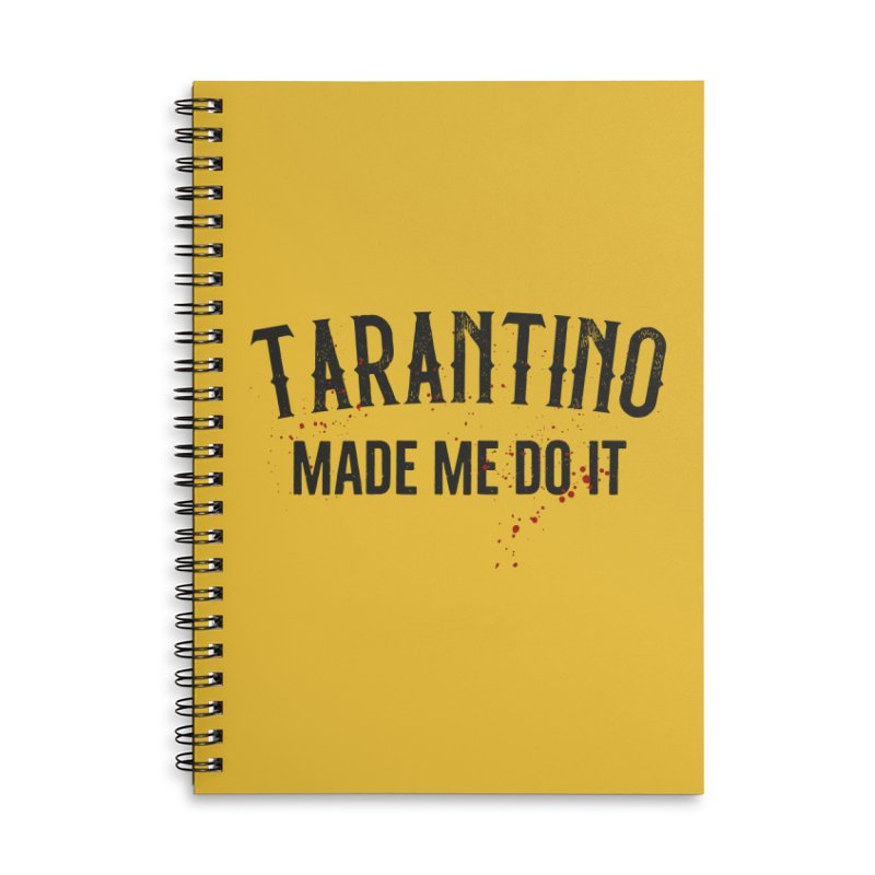 Tarantino made me do it Accessories Notebook by ikado's Artist Shop