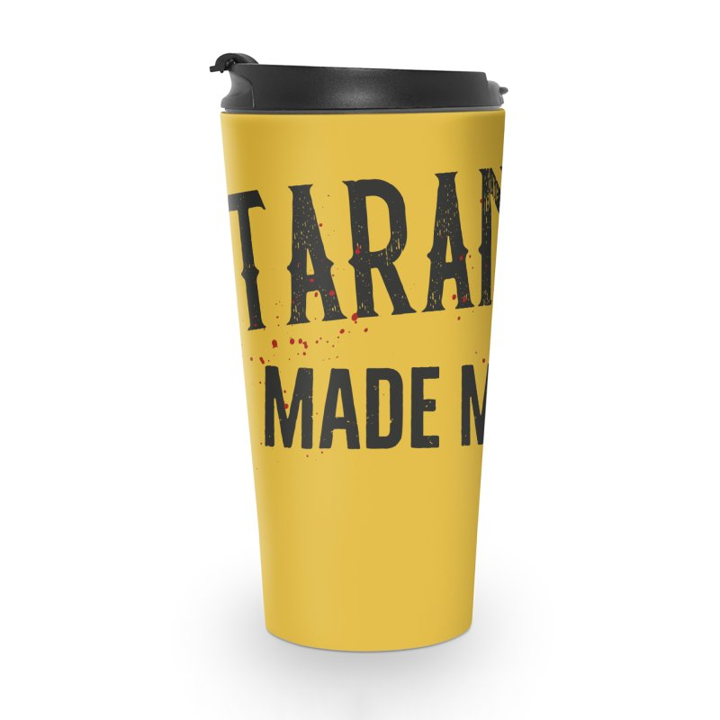 Tarantino made me do it Accessories Travel Mug by ikado's Artist Shop