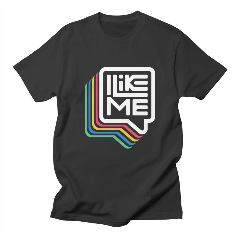 I'm Tellin' You Men's T-Shirt by I Like Me