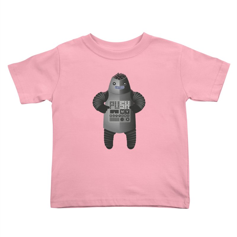 Push My Buttons Kids Toddler T-Shirt by The Illustration Booth Shop