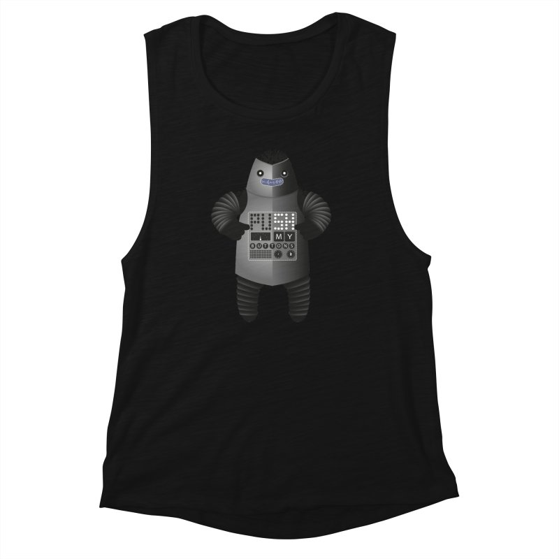 Push My Buttons Women's Muscle Tank by The Illustration Booth Shop