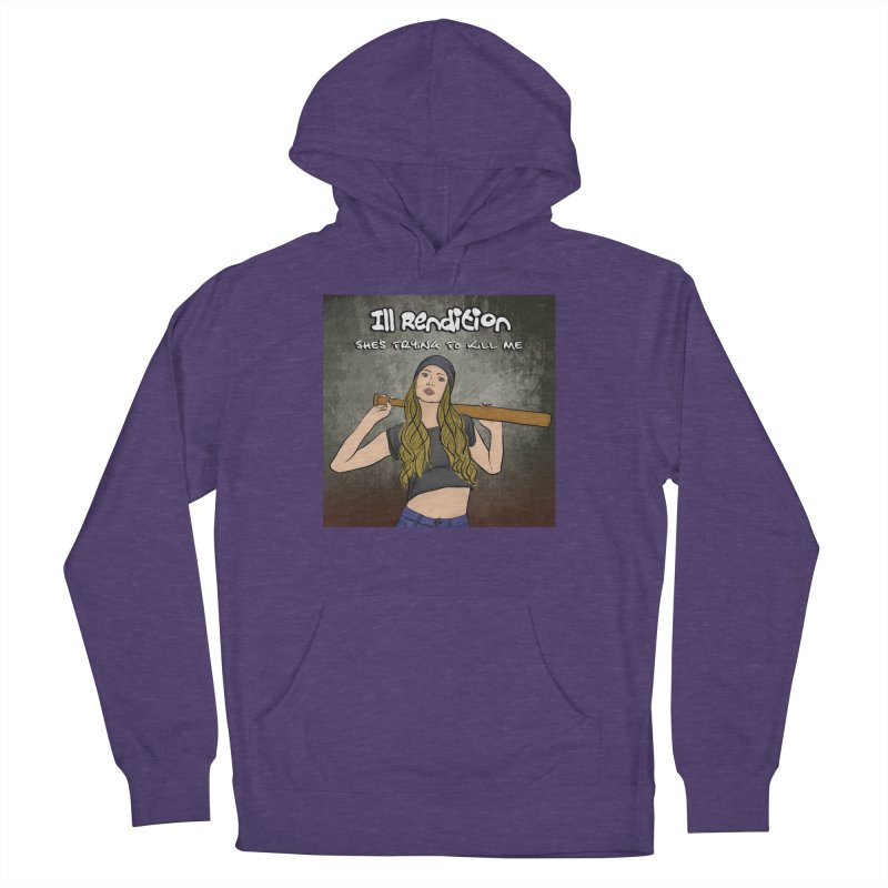 She's Trying To Kill Me Women's French Terry Pullover Hoody by illrendition's Artist Shop