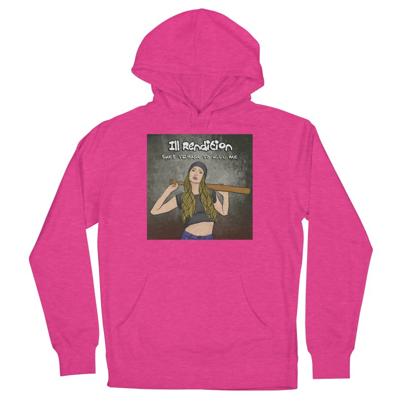 She's Trying To Kill Me Men's French Terry Pullover Hoody by illrendition's Artist Shop