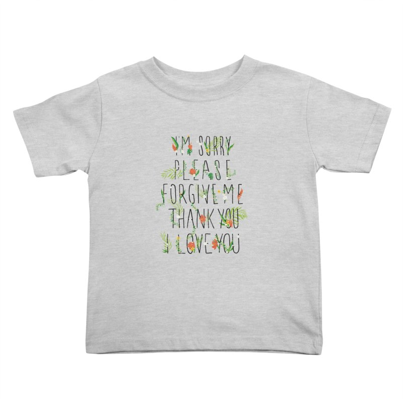 ho oponopono Kids Toddler T-Shirt by illustraboy's Artist Shop