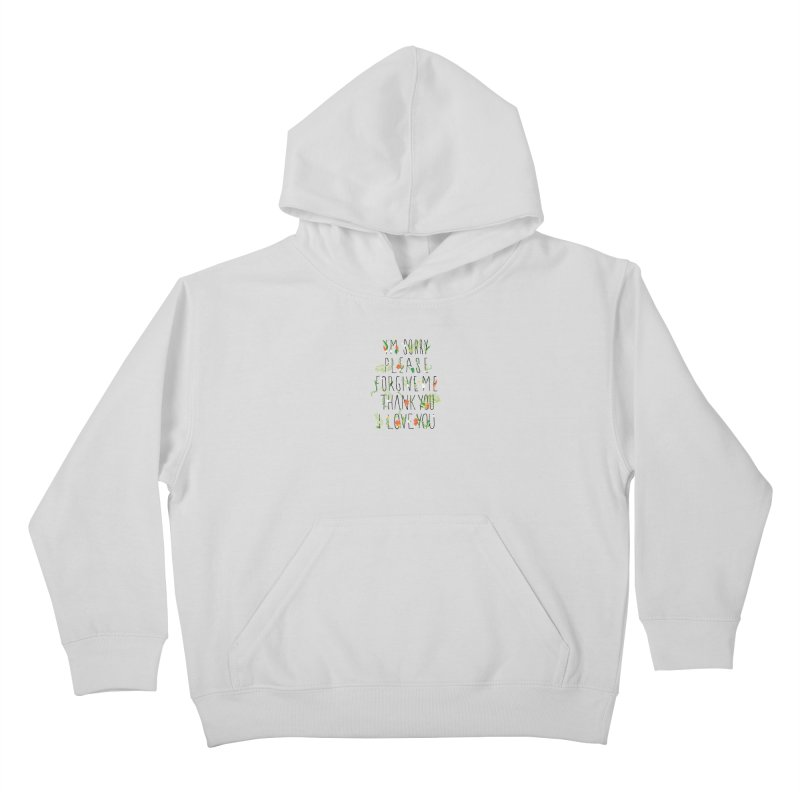 ho oponopono Kids Pullover Hoody by illustraboy's Artist Shop