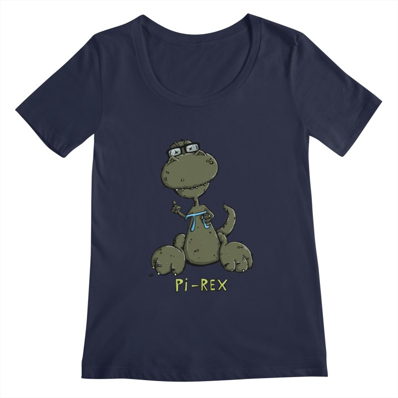 Pi-Rex Women's Regular Scoop Neck by Illustrated Madness