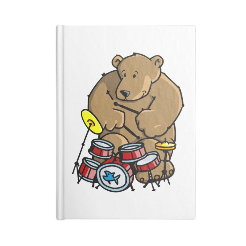 The Bear is a Drumming Bear Accessories Blank Journal Notebook by Illustrated Madness