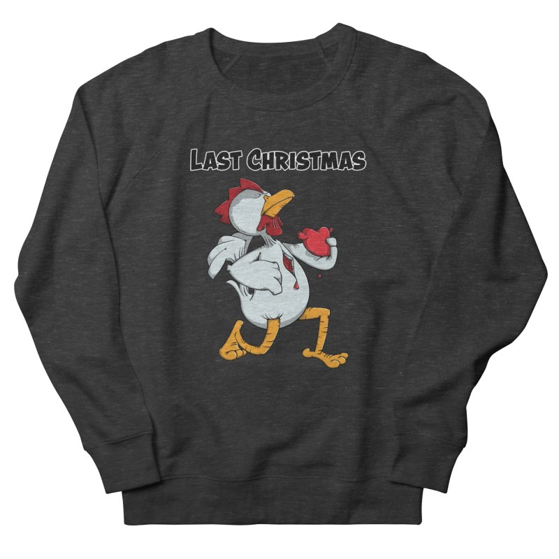 Last Christmas I gave You my Heart Women's Sweatshirt by Illustrated Madness