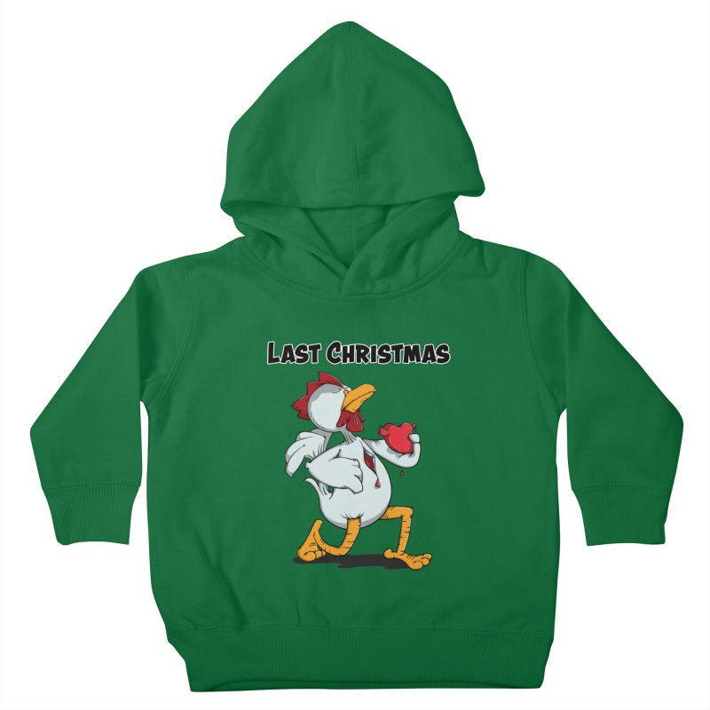 Last Christmas I gave You my Heart Kids Toddler Pullover Hoody by Illustrated Madness