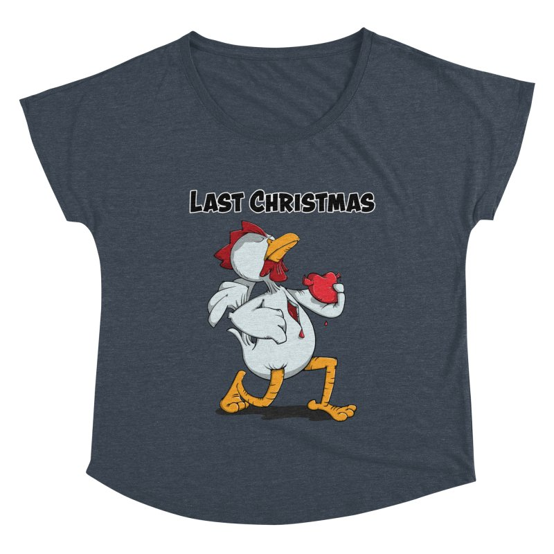 Last Christmas I gave You my Heart Women's Dolman Scoop Neck by Illustrated Madness