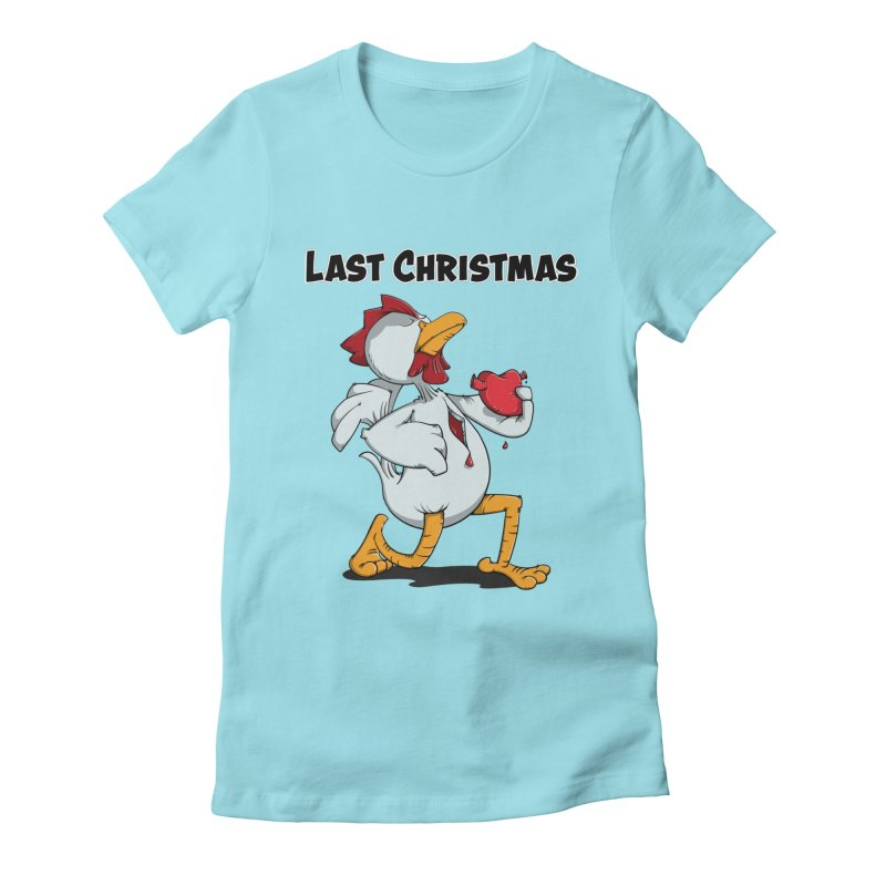 Last Christmas I gave You my Heart Women's T-Shirt by Illustrated Madness