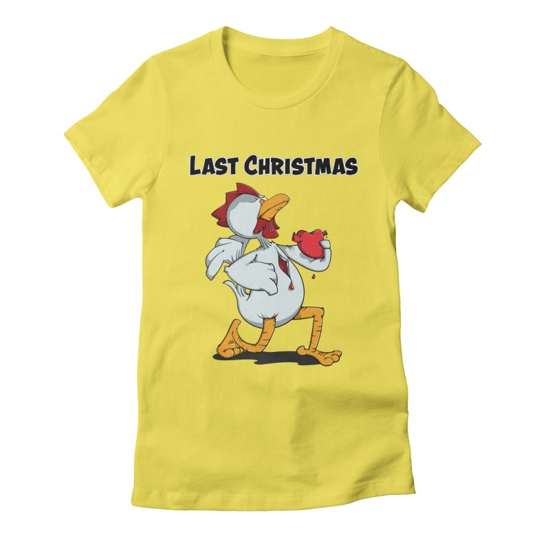 Last Christmas I gave You my Heart Women's Fitted T-Shirt by Illustrated Madness