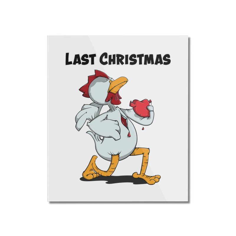 Last Christmas I gave You my Heart Home Mounted Acrylic Print by Illustrated Madness
