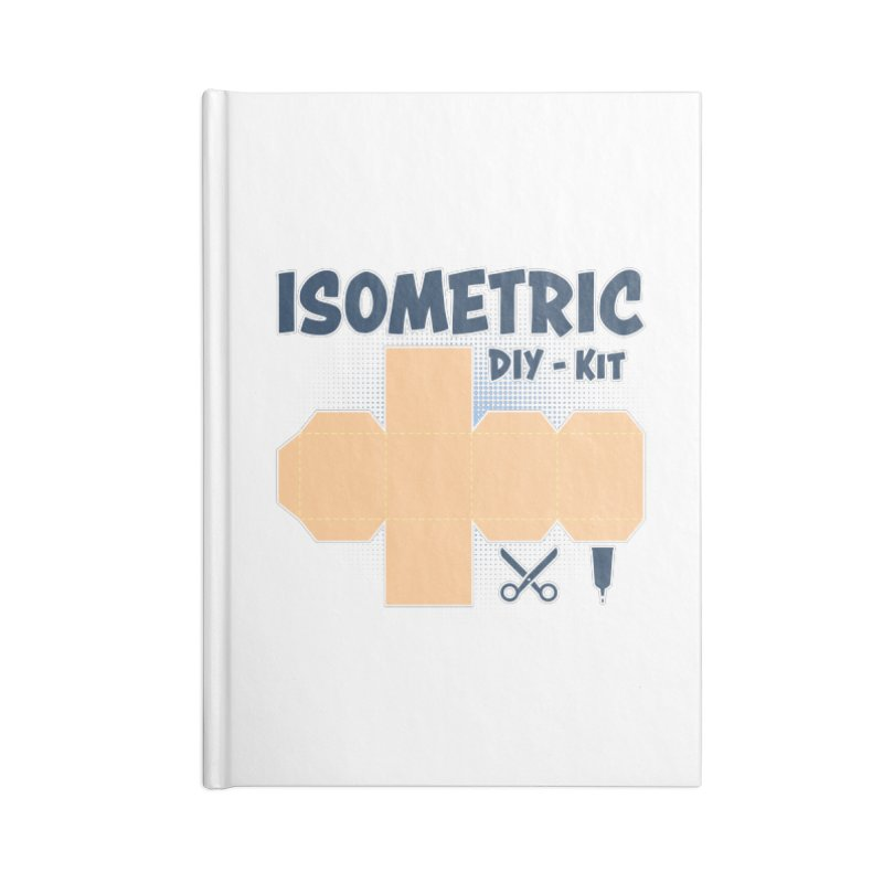 Isometric DIY Kit - Create Your own Dimension Accessories Lined Journal Notebook by Illustrated Madness