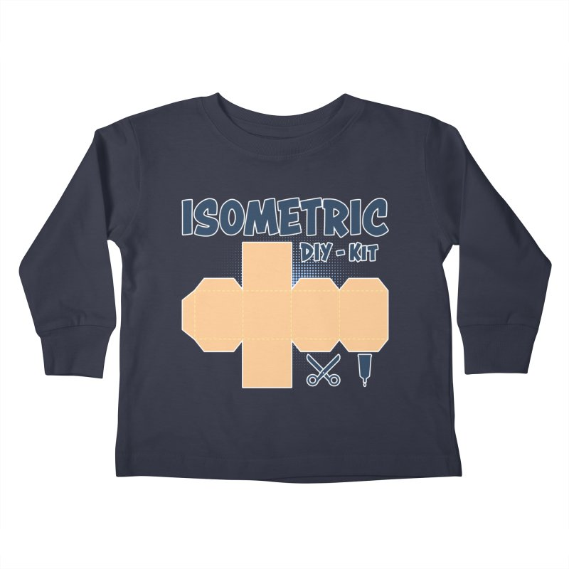 Isometric DIY Kit - Create Your own Dimension Kids Toddler Longsleeve T-Shirt by Illustrated Madness