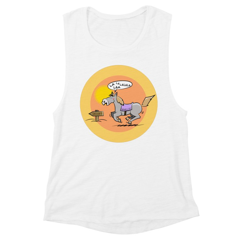 Horse with  no name is singing in the Desert Women's Muscle Tank by Illustrated Madness
