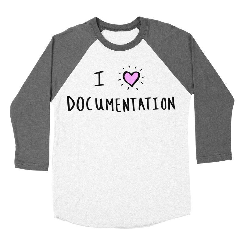 I Love Documentation Apparel in Women's Baseball Triblend Longsleeve T-Shirt Tri-Grey Sleeves by ilovedocs's Artist Shop