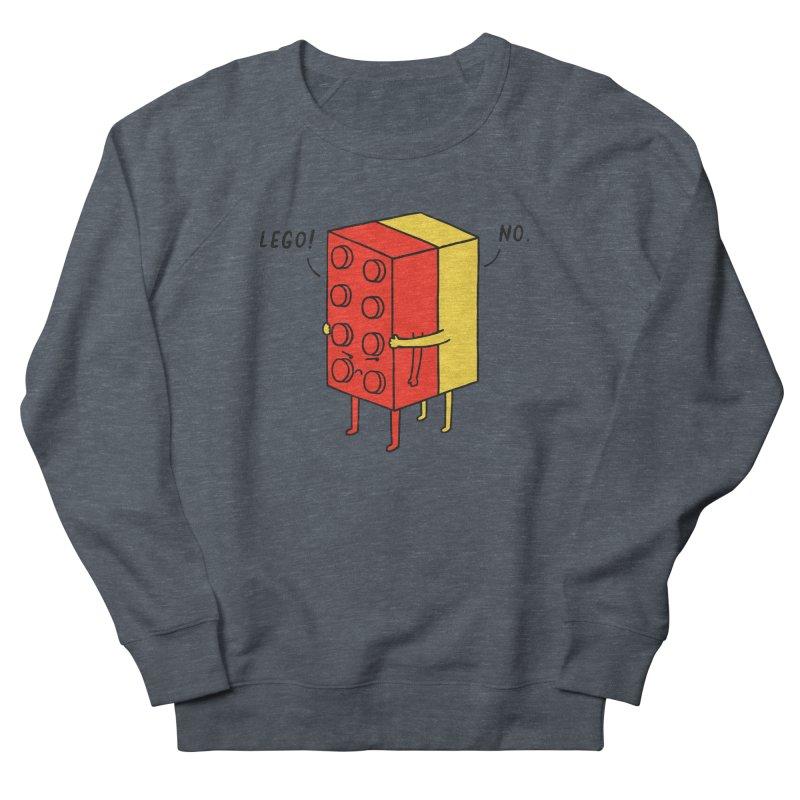 Lego! No Women's Sweatshirt by ilovedoodle's Artist Shop