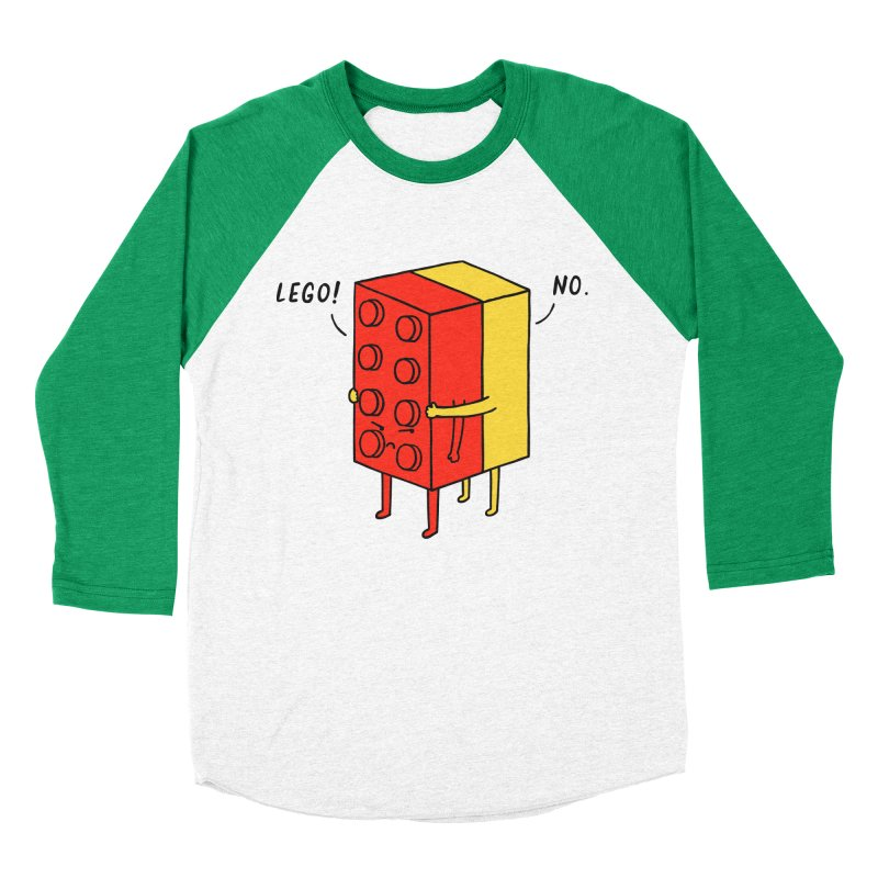 Lego! No Women's Baseball Triblend T-Shirt by ilovedoodle's Artist Shop