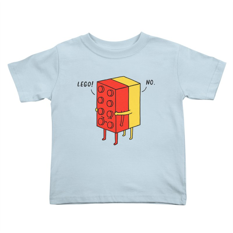 Lego! No Kids Toddler T-Shirt by ilovedoodle's Artist Shop