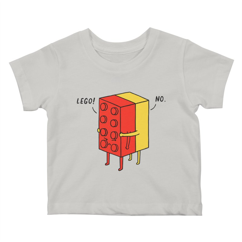 Lego! No Kids Baby T-Shirt by ilovedoodle's Artist Shop