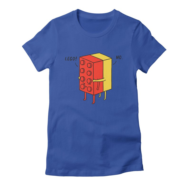 Lego! No Women's Fitted T-Shirt by ilovedoodle's Artist Shop