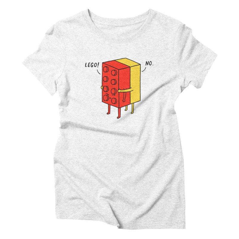 Lego! No Women's Triblend T-shirt by ilovedoodle's Artist Shop