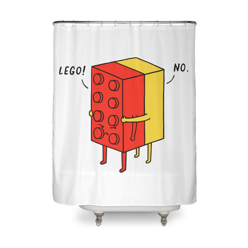 Lego! No Home Shower Curtain by ilovedoodle's Artist Shop