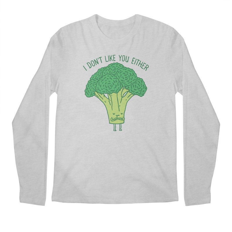 Broccoli don't like you either Men's Longsleeve T-Shirt by ilovedoodle's Artist Shop