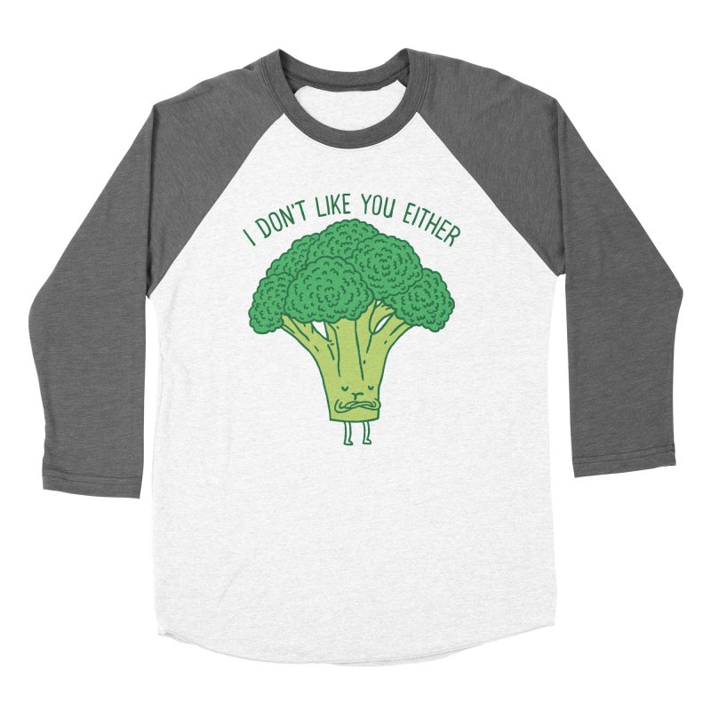 Broccoli don't like you either Women's Baseball Triblend T-Shirt by ilovedoodle's Artist Shop