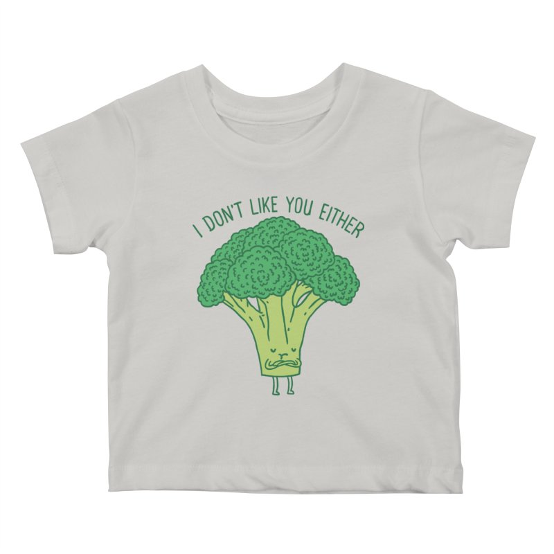 Broccoli don't like you either Kids Baby T-Shirt by ilovedoodle's Artist Shop