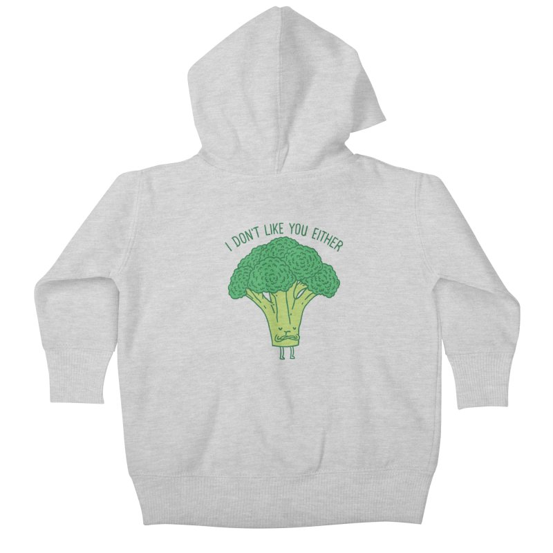 Broccoli don't like you either Kids Baby Zip-Up Hoody by ilovedoodle's Artist Shop