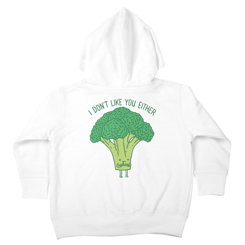 Broccoli don't like you either Kids Toddler Zip-Up Hoody by ilovedoodle's Artist Shop