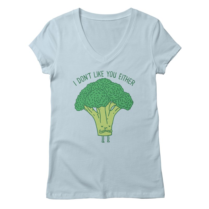 Broccoli don't like you either Women's V-Neck by ilovedoodle's Artist Shop