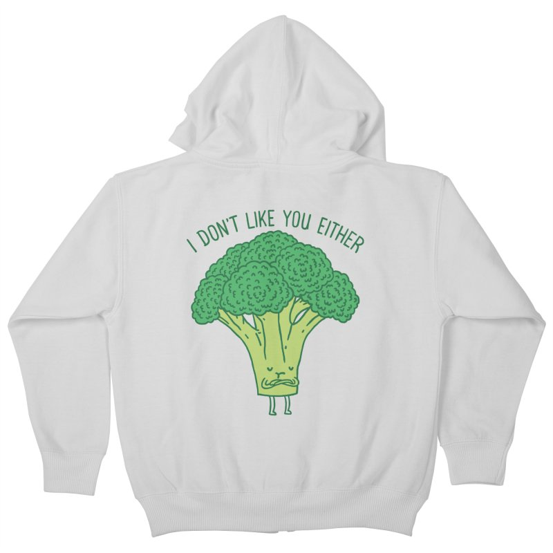 Broccoli don't like you either Kids Zip-Up Hoody by ilovedoodle's Artist Shop