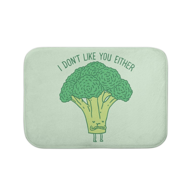 Broccoli don't like you either Home Bath Mat by ilovedoodle's Artist Shop