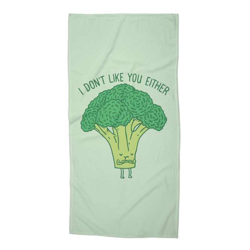 Broccoli don't like you either Accessories Beach Towel by ilovedoodle's Artist Shop